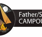 Don't forget about the Father Son Campout!