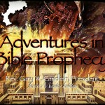 """Adventures in Bible Prophecy"" Conference"